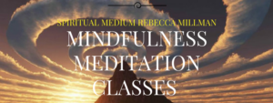 Check Out Rebecca's Mindfulness Meditation Classes